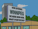 Now Entering Winnipeg. We were born here, what's your excuse?